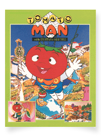 TOMATO MAN and the KNIGHTS of the SALAD TABLE
